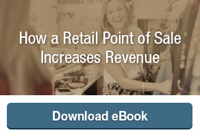 How a Retail Point of Sale Increases Revenue ebook