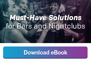 Download a free copy of our ebook: Must-Have Solutions for Bars and Nightclubs